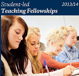 Student led Teaching Fellowships 2013/14